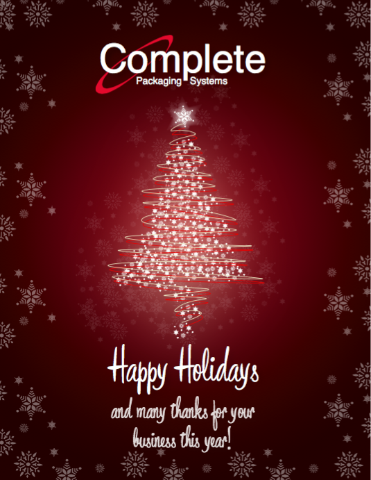 Happy Holidays And Thanks To All >> Complete Packaging Systems Inc